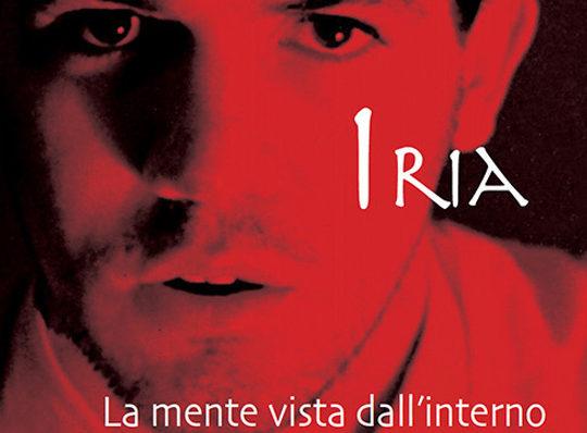 IRIA, un romanzo di Mirco Carotti